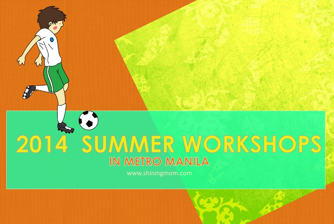 List of Summer Workshops in Metro Manila for Kids!