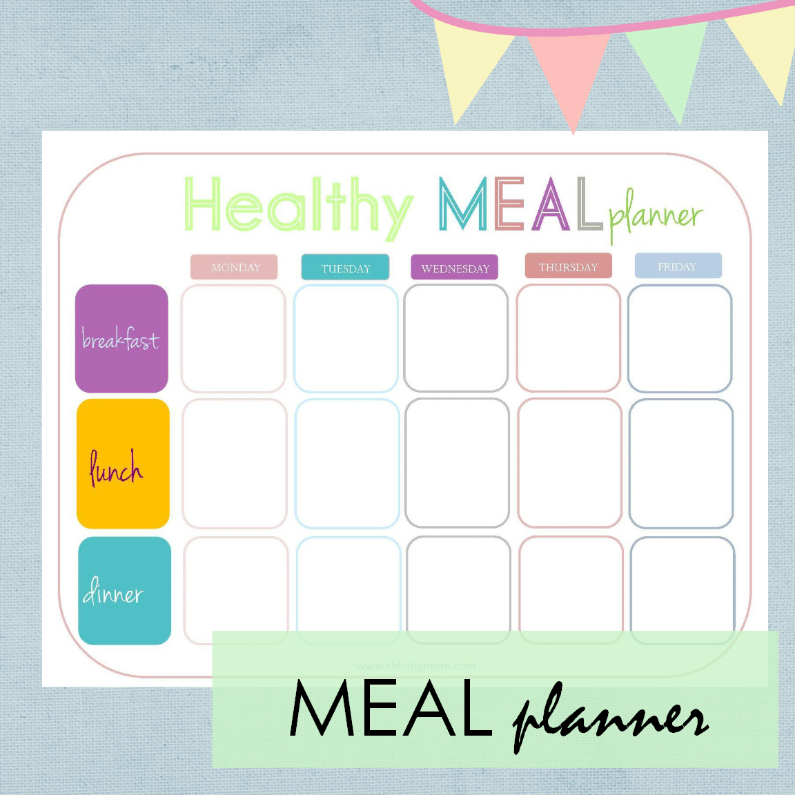 your weak meal ahead! Include your kids in the mealplanning activity