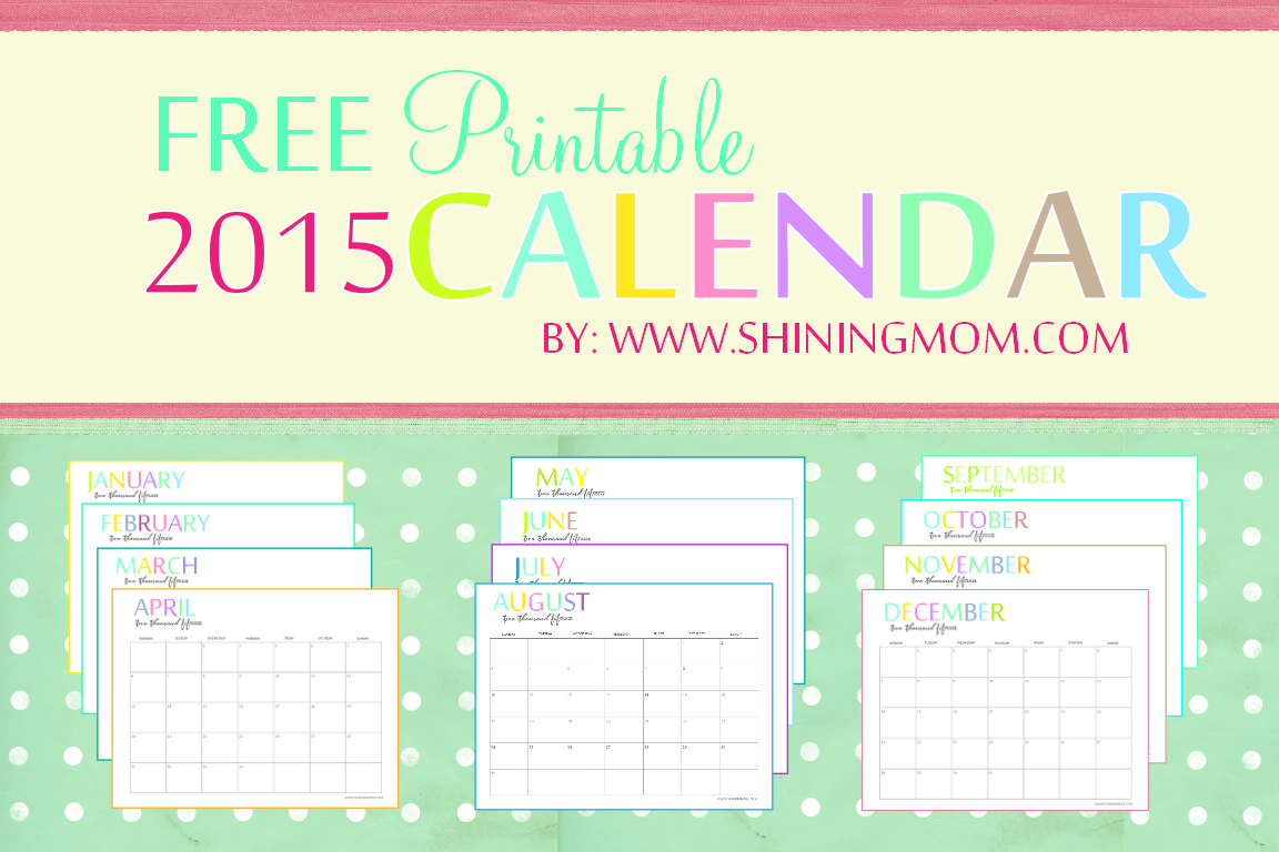 FREE 2015 PRINTABLE MONTHLY CALENDAR