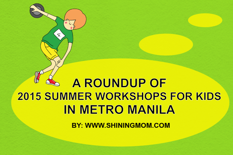 2015 SUMMER WORKSHOPS FOR KIDS