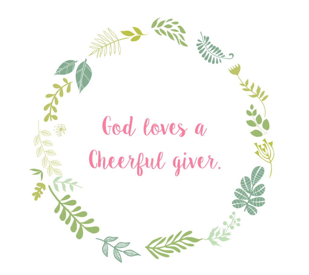 God loves a cheereful giver
