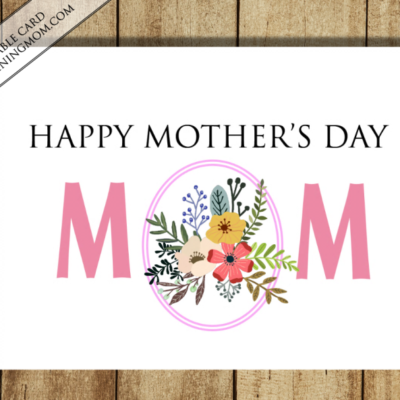 Printable Coupons for Mother's Day!