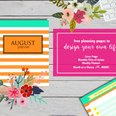 Plan an Awesome August! {FREE Planner}