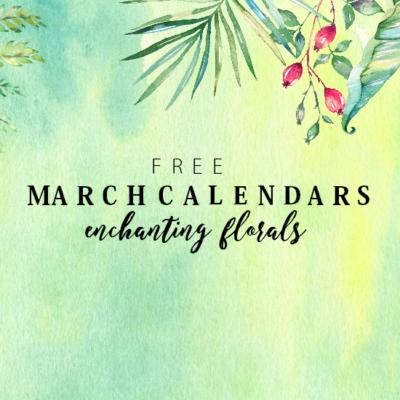 Free March Calendars in Pretty Florals