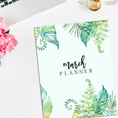 Free Planner to Plan Your Best March!