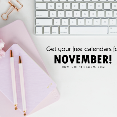 Print Your FREE November 2017 Calendars Today!