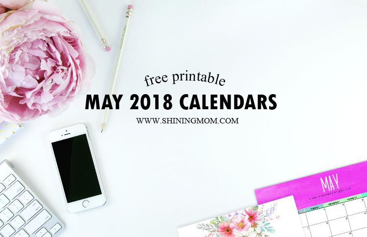 Free Printable May 2018 Calendar: 12 Designs!