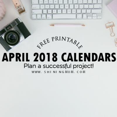Free Printable April 2018 Calendar: 12 Amazing Designs!