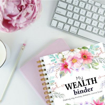 The Ultimate Wealth Binder: Start Your Journey to Financial Wellness Today!
