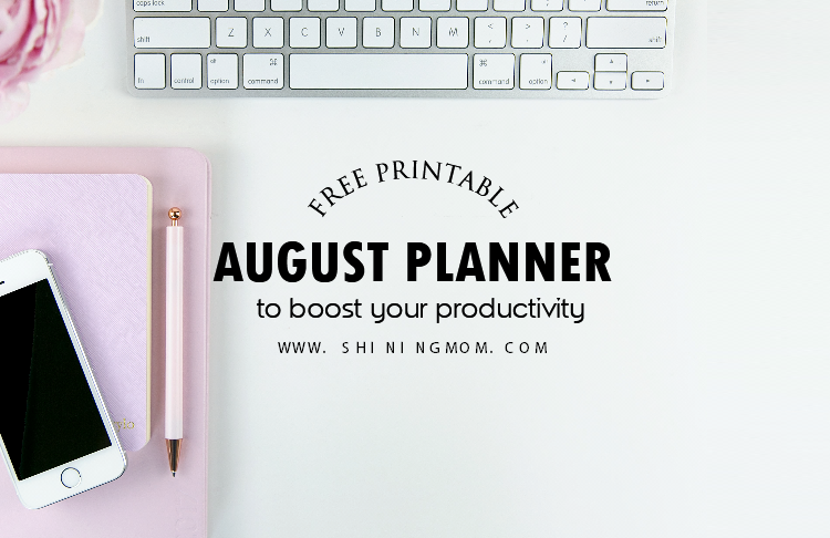 FREE Planner for August: Make the Month Amazing!