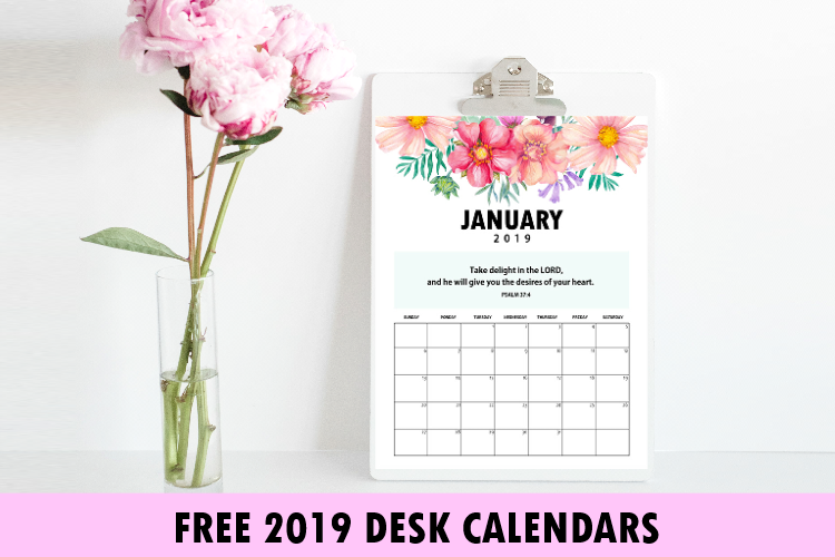 Free 2019 Desk Calendar with Bible Verses to Inspire You!