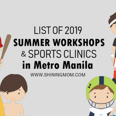 NOTEWORTHY 2019 Summer Workshops and Camps for KIDS in Metro Manila