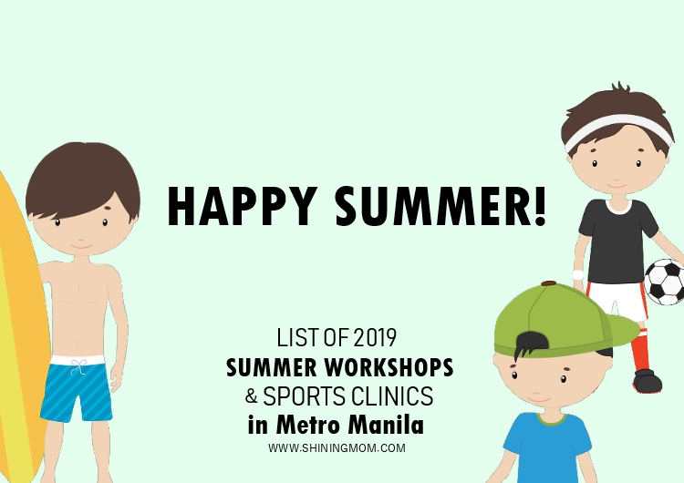 2019 Summer Camp for Kids in Metro Manila