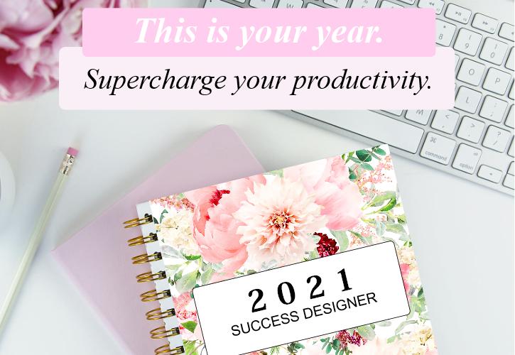 The 2021 Success Designer Planner: The Ultimate Goal-Setting Planner!