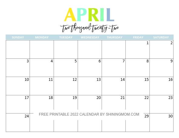 April 2022 Calendar Printable.Free Printable 2022 Calendar So Beautiful Colorful